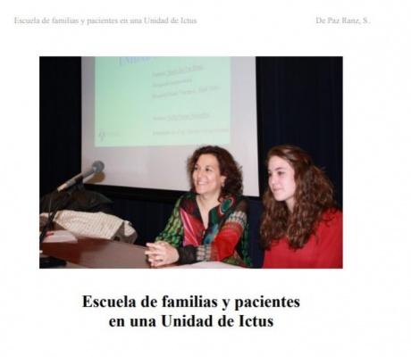SESION CLINICA : ESCUELA DE FAMILIAS Y PACIENTES EN UNA UNIDAD DE ICTUS. De Paz Ranz, S.