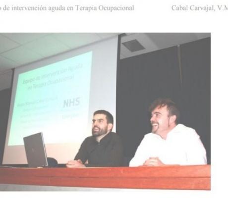 SESION CLINICA : EQUIPO DE INTERVENCIÓN AGUDA EN TERAPIA OCUPACIONAL. CABAL CARVAJAL V.M