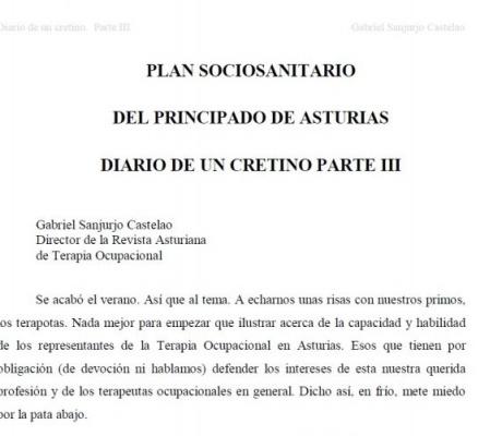 PLAN SOCIOSANITARIO DEL PRINCIPADO DE ASTURIAS. DIARIO DE UN CRETINO III. Gabriel Sanjurjo Castelao