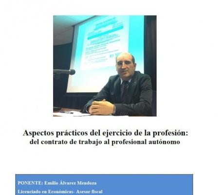 SESIÓN CLÍNICA : ASPECTOS PRÁCTICOS DEL EJERCICIO DE LA PROFESIÓN:del contrato de trabajo al profesional autónomo. Álvarez Mendoza, E.